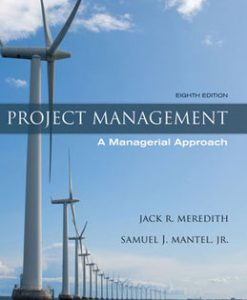 Test Bank (Download Only) for Project Management A Managerial Approach, 8th Edition, Meredith, 0470533021, 9780470533024