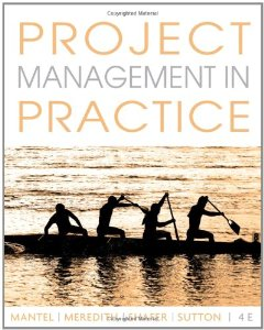 Test Bank (Download Only) for Project Management in Practice, 4th Edition, Samuel J. Mantel, 0470533013, 9780470533017