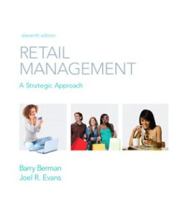 Test Bank (Download Only) for Retail Management A Strategic Approach, 11th Edition, Berman, 0136087582, 9780136087588