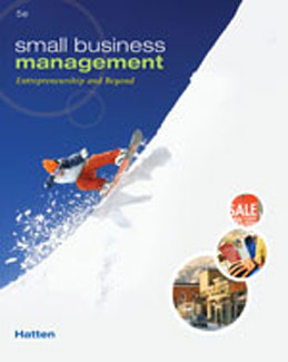 Test Bank (Download Only) for Small Business Management Entrepreneurship and Beyond, 5th Edition, Hatten, 1133418953, 9781133418955