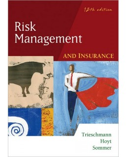 Test Bank (Download Only) for Risk Management and Insurance, 12th Edition, James S. Trieschmann, 0324183208, 9780324183207