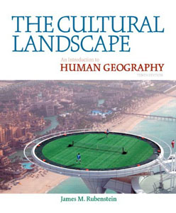 Test Bank (Download Only) For The Cultural Landscape: An Introduction to Human Geography, 10 edition, James M. Rubenstein, 0321677358, 9780321677358