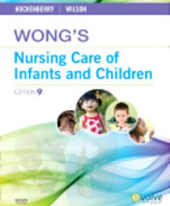 Test Bank (Download Only) for Wongs Nursing Care of Infants and Children, 9th Edition, Hockenberry, 0323069126, 9780323069120
