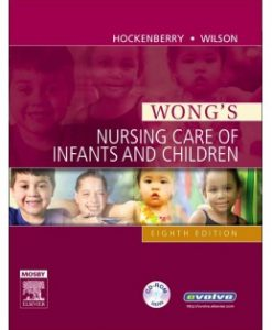 Test Bank (Download Only) for Wong's Nursing Care of Infants and Children, 8th Edition, Marilyn J. Hockenberry, 0323039634, 9780323039635