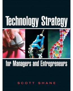 Test Bank (Download Only) for Technology Strategy for Managers and Entrepreneurs, 1st Edition, Scott A. Shane, 0131879324, 9780131879324