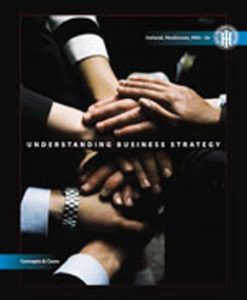 Test Bank (Download Only) for Understanding Business Strategy Concepts and Cases, 2nd Edition, Ireland, 0324578997, 9780324578997