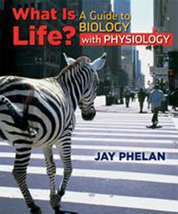 Test Bank (Download Only) for What is Life A Guide to Biology with Physiology, 1st Edition, Phelan, 1429246669, 9781429246668