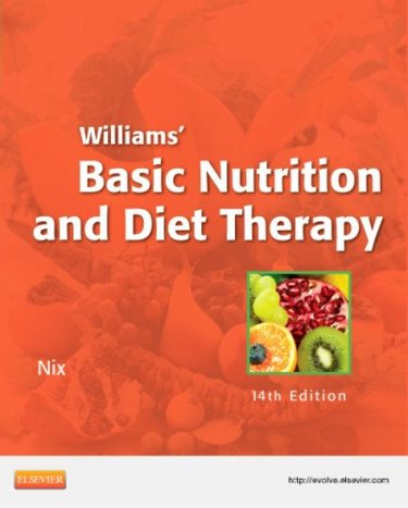 Test Bank (Download Only) for Williams' Basic Nutrition & Diet Therapy, 14th Edition, Staci Nix, 0323083471, 9780323083478
