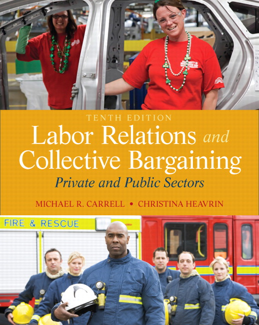 Solution Manual (Download Only) for  Labor Relations and Collective Bargaining: Private and Public Sectors