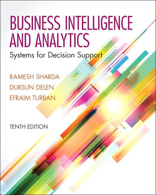 Solution Manual (Download Only) for  Business Intelligence and Analytics: Systems for Decision Support