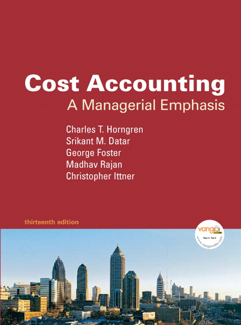 Test Bank (Download Only) for  Cost Accounting: A Managerial Emphasis