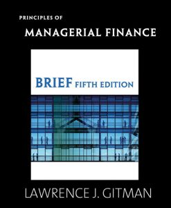 Test Bank (Download Only) for  Principles of Managerial Finance