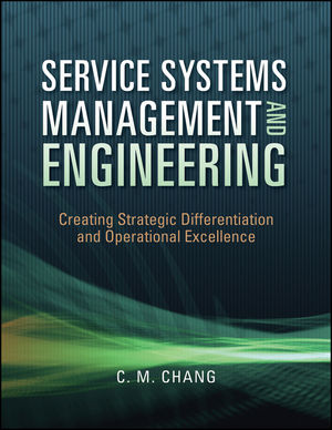 Solution Manual (Download Only) for  Service Systems Management and Engineering: Creating Strategic Differentiation and Operational Excellence