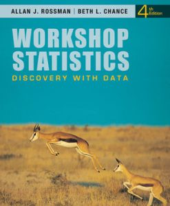 Test Bank (Download Only) for  Workshop Statistics: Discovery with Data