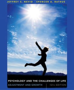 Test Bank (Download Only) for  Psychology and the Challenges of Life: Adjustment and Growth