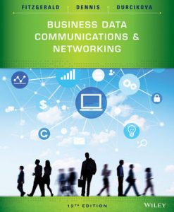 Test Bank (Download Only) for  Business Data Communications and Networking
