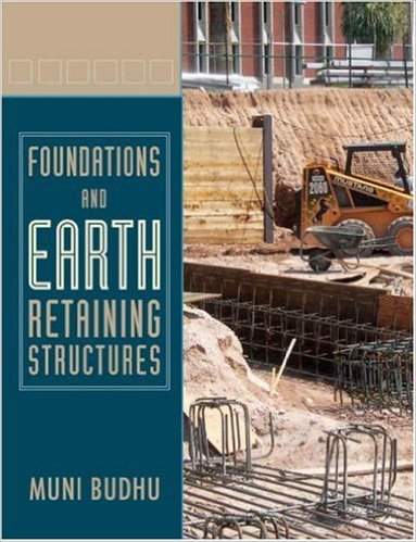 Solution Manual (Download Only) for  Foundations and Earth Retaining Structures