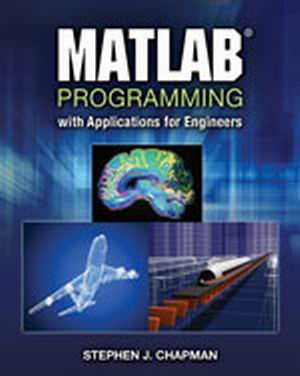 Solution Manual (Download Only) for  MATLAB Programming with Applications for Engineers