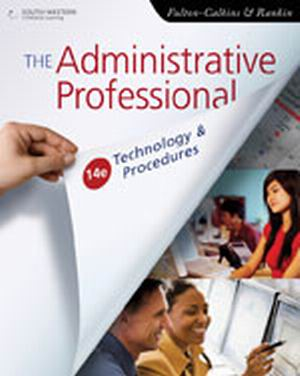 Solution Manual (Download Only) for  The Administrative Professional: Technology & Procedures