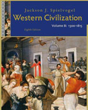 Solution Manual (Download Only) for  Western Civilization: Volume B: 1300 to 1815