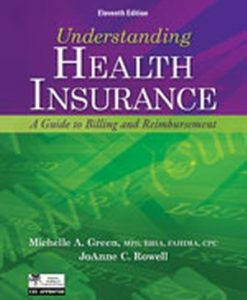 Solution Manual (Download Only) for  Understanding Health Insurance: A Guide to Billing and Reimbursement