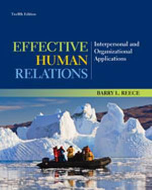 Test Bank (Download Only) for  Effective Human Relations: Interpersonal and Organizational Applications