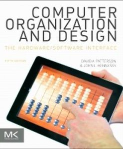 Solution Manual (Download Only) forComputer Organization and Design, 5th Edition, David Patterson, John Hennessy, ISBN 9780124077263, ISBN : 9780124078864