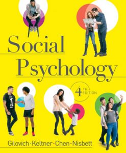 Test Bank (Download Only) for Social Psychology, 4th Edition, Tom Gilovich, Dacher Keltner, Serena Chen, Richard E. Nisbett, ISBN: 978-0-393-93896-8, ISBN: 9780393938968