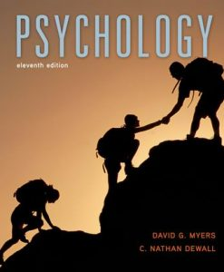 Test Bank for Psychology, 11th Edition, David G. Myers, C. Nathan DeWall, ISBN-10: 1-4641-4081-2, ISBN-13: 978-1-4641-4081-5, ISBN-10: 1464140812, ISBN-13: 9781464140815