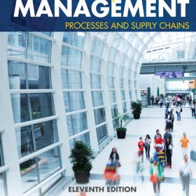 Solution Manual for Operations Management: Processes and Supply Chains, 11/E, Krajewski