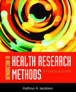 Test Bank forIntroduction to Health Research Methods, A Practical Guide, 1/e, Jacobsen