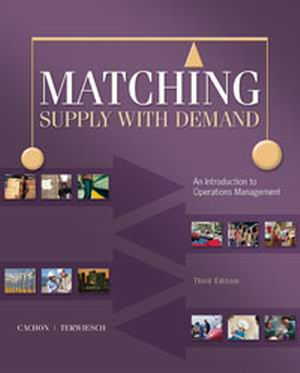 Solution Manual for Matching Supply with Demand, 3/e, Cachon