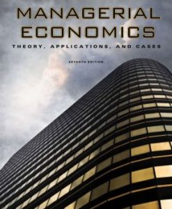 Solution Manual for Managerial Economics: Theory, Applications and Cases, 7/e, Allen