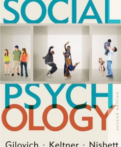 Test Bank for Social Psychology, 2/e, Gilovich