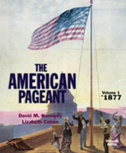 Test Bank for American Pageant, Volume 1, 16/e, Kennedy