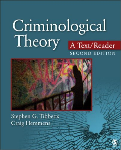 Test Bank for Criminological Theory: A Text/Reader, 2/e, Tibbetts