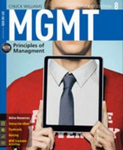 Test Bank for MGMT 8, 8th Edition, Chuck Williams, ISBN-10: 1285867505, ISBN-13: 9781285867502
