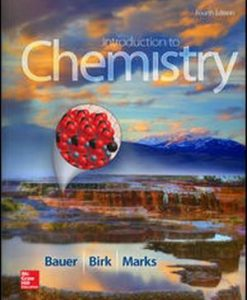 Solution Manual for Introduction to Chemistry 4e By Bauer