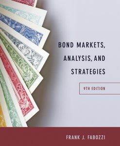 Solution Manual for Bond Markets Analysis and Strategies 9e Fabozzi