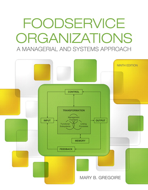 Test Bank for Foodservice Organizations: A Managerial and Systems Approach 9e Gregoire