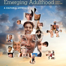 Test Bank for Adolescence and Emerging Adulthood: A Cultural Approach 6e Arnett