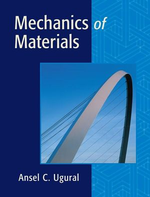 Solution Manual for Mechanics of Materials Ugural