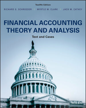 Solution Manual for Financial Accounting Theory and Analysis: Text and Cases 12e Schroeder
