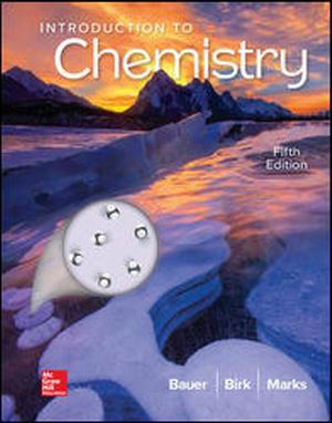 Solution Manual for Introduction to Chemistry 5e By Bauer