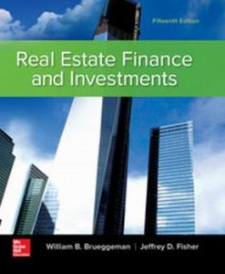 Test Bank for Real Estate Finance & Investments 15e Brueggeman