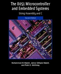 Solution Manual or The 8051 Microcontroller and Embedded Systems 2e Mazidi