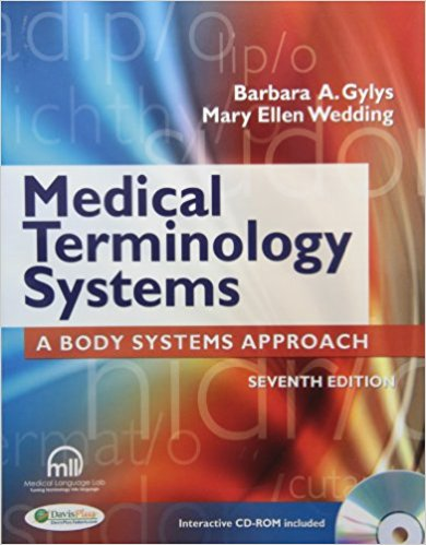Test Bank for Medical Terminology Systems 7e Gylys