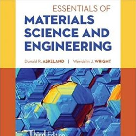 Solution Manual for Essentials of Materials Science & Engineering SI Edition 3e Askeland