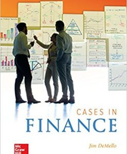 Solution Manual for Cases in Finance, 3/e, DeMello