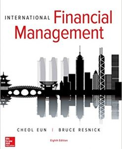 Test Bank for International Financial Management 8e By Eun